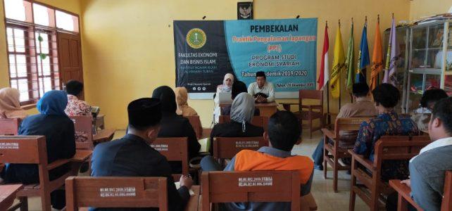 Pembekalan Praktik Pengalaman Lapangan Prodi Ekonomi Syariah Tahun Akademik 2019/2020